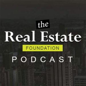 Best Real Estate Podcasts - Foundation